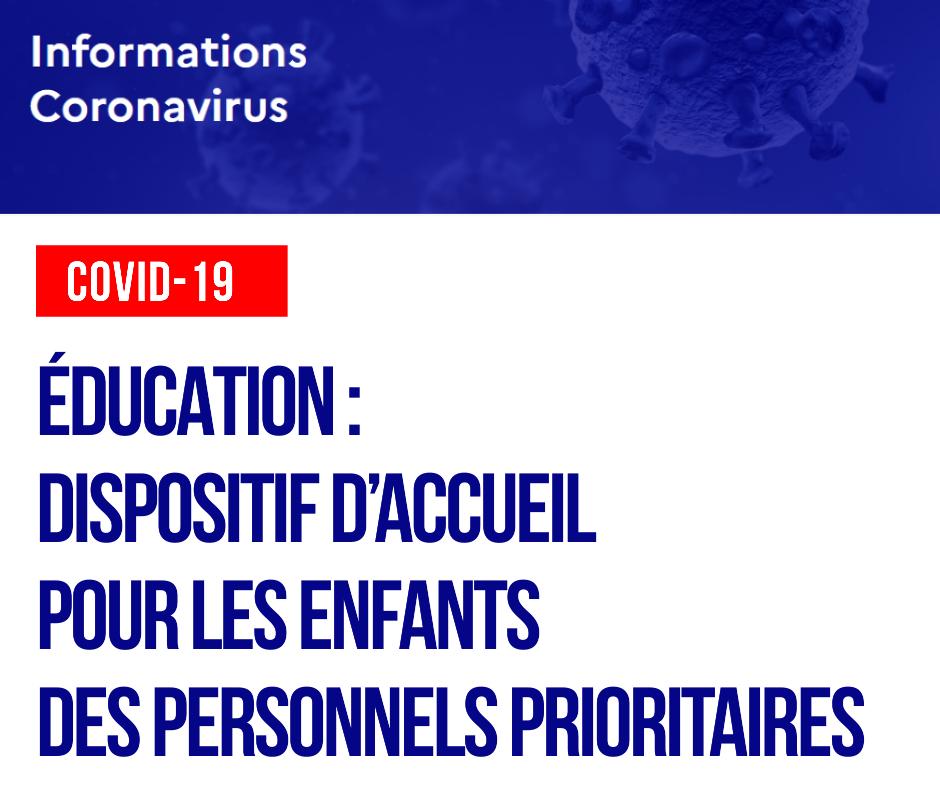 COVID-19 – Éducation : dispositif d'accueil pour les enfants des personnels prioritaires