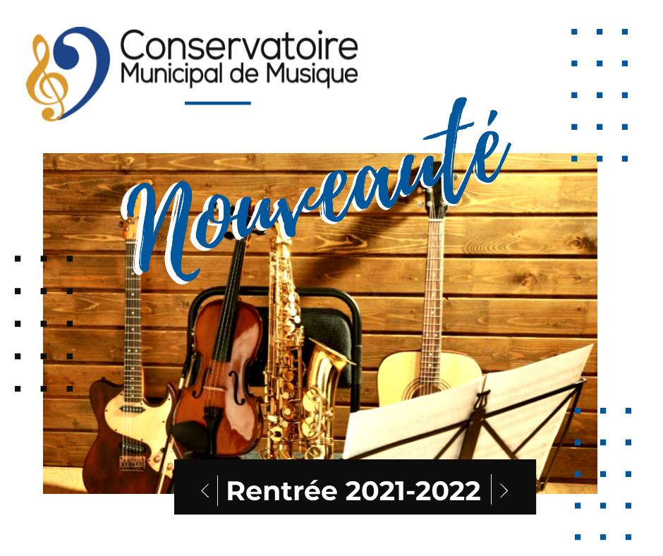 Conservatoire : nouveauté rentrée 2021-2022